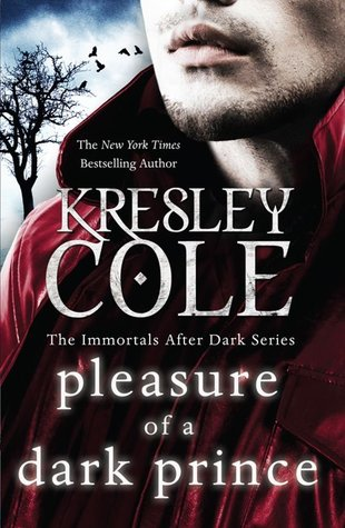 Pleasure of a Dark Prince  (Immortals After Dark #9)