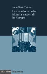 La creazione delle identità nazionali in Europa Anne-Marie Thiesse