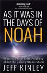 As It Was in the Days of Noah: Warnings from Bible Prophecy About the Coming Global Storm