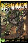 Elephantmen 2260, Vol. 1: Memories of the Future