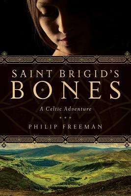 Saint Brigid's Bones: A Celtic Adventure