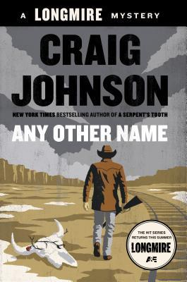 Book Review: Any Other Name by Craig Johnson