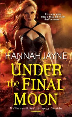 Under the Final Moon by Hannah Jayne
