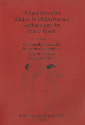 Studies in Mediterranean Archaeology for Mario Benzi Giampaolo Graziadio