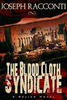 The Blood Cloth Syndicate (A Relics Novel, #1)
