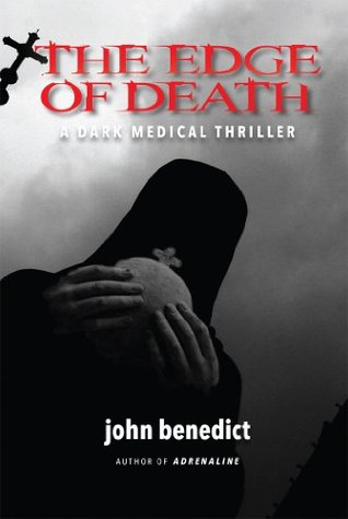 The Edge of Death: (Sequel to ADRENALINE)