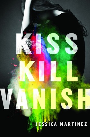 Blog Tour: Kiss Kill Vanish by Jessica Martinez (Review)