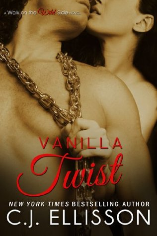Vanilla Twist (Walk on the Wild Side, #3; Heather and Tony, #2)