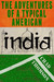 The Adventures Of A Typical American India by Chad Thomson