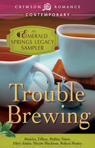Trouble Brewing: An Emerald Springs Legacy Sampler (Emerald Springs Legacy)