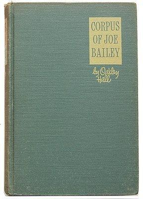 Corpus of Joe Bailey Oakley Hall