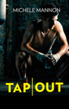 Tap Out (Worth the Fight, #2)