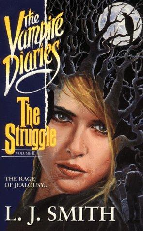 The Struggle (The Vampire Diaries, #2)
