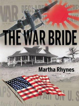 The War Bride Martha Rhynes