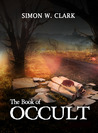 The Book of Occult by Simon W. Clark