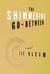 The Shimmering Go-Between: A Novel