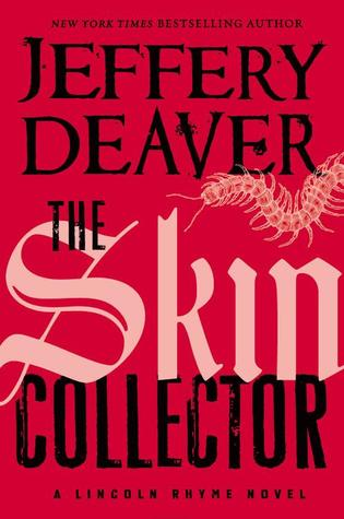 The Skin Collector  (Lincoln Rhyme, #11)