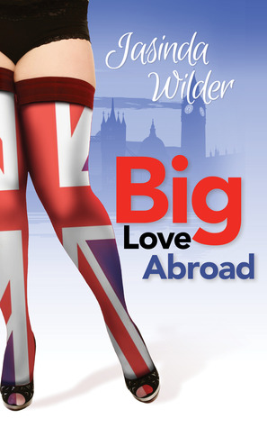 PROMO TOUR incl. excerpt & giveaway:  Big Love Abroad (Big Girls Do It #7) by Jasinda Wilder