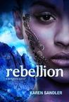Rebellion (Tankborn, #3)