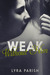 Weak Without Him (Weakness, #2) by Lyra Parish