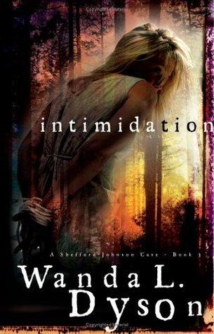 Intimidation (A Shefford-Johnson Case, #3)