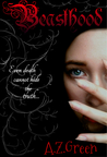 Beasthood (The Hidden Blood Series, #1)