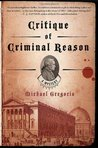 Critique of Criminal Reason (Hanno Stiffeniis, #1)
