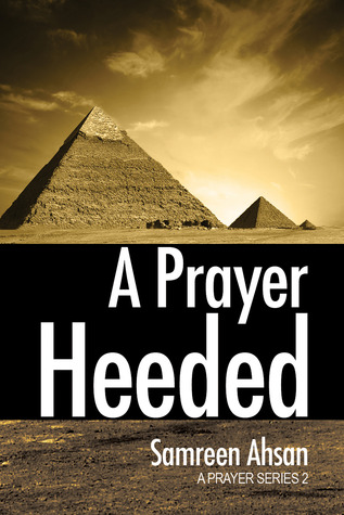 A Prayer Heeded: A Prayer Series II