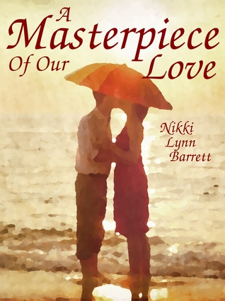 A Masterpiece of our Love - book 1 Book Cover