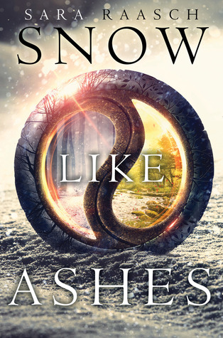 [ARC Review] Snow Like Ashes by Sara Raasch