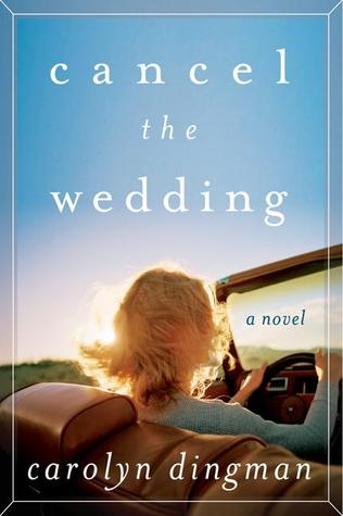 Cancel the Wedding: A Novel