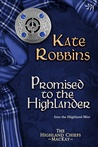 Promised to the Highlander (Highland Chiefs, #2)