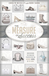 The Measure of Success: Uncovering the Biblical Perspective on Women, Work, and the Home