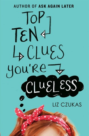 top ten clues you're clueless liz czukas book cover