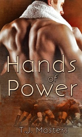 Book Review : Hands of Power by T.J Masters