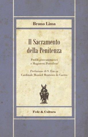 Il Sacramento della Penitenza  by  Manuel Monteiro de Castro