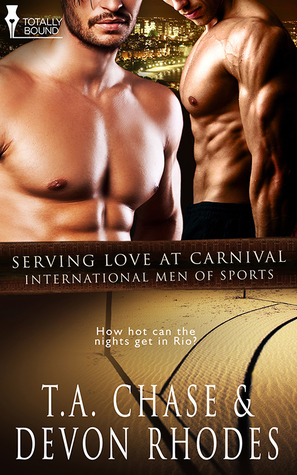 Serving Love At Carnival (International Men of Sports, #6)