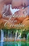 Captured in Croatia
