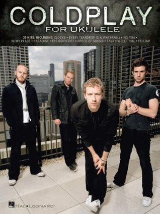 Coldplay for Ukulele Songbook  by  Coldplay