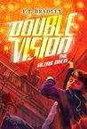 Double Vision: The Alias Men (Double Vision, #3)
