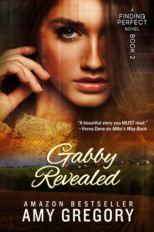 Gabby Revealed (Finding Perfect, #2)