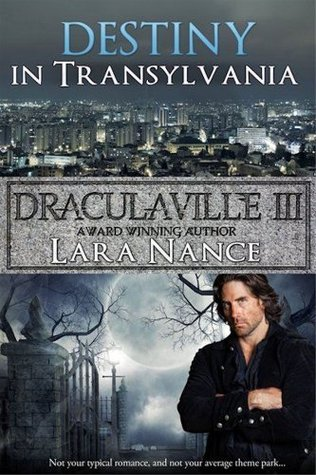 DraculaVille III - Destiny in Transylvania - Lara Nance