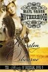 Mail Order Motherhood (Brides of Beckham, #8)
