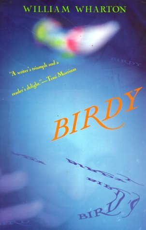 a plot summary of william whartons book birdy Birdy is the debut novel of william wharton birdy (novel) topic birdy is the debut novel of william plot summary the book is described on the title page.