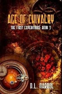 Age of Chivalry: The First Expeditions:  Book 3