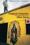 Magical Urbanism: Latinos Reinvent the US City