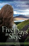 Five Days in Skye (MacDonald Family Trilogy #1)