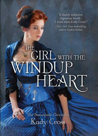 Cover of The Girl With the Windup Heart by Kady Cross