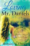 Loving Mr. Daniels