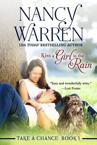 Kiss a Girl in the Rain (Take a Chance)